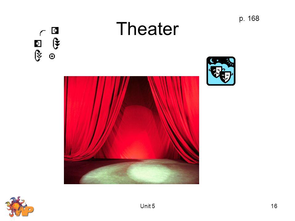 Unit 516 Theater p. 168