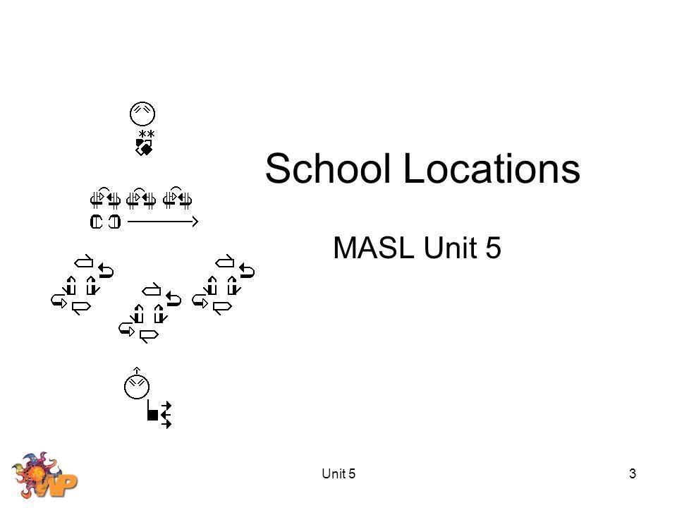 Unit 53 School Locations MASL Unit 5
