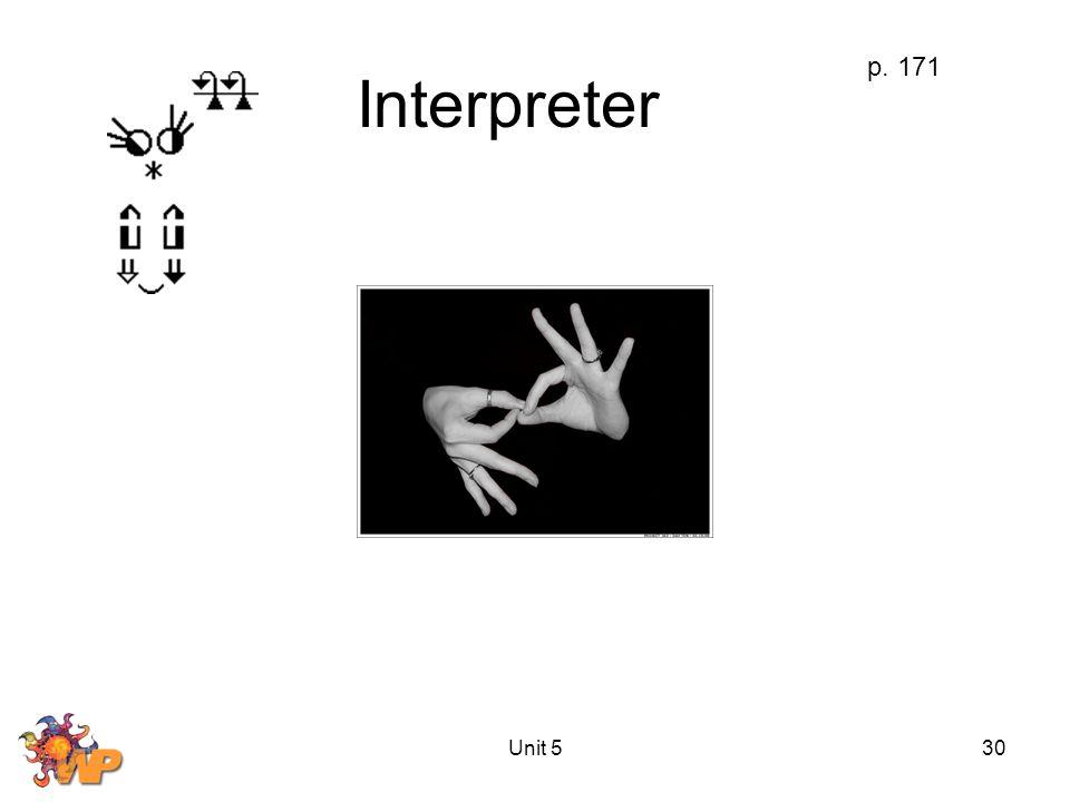 Unit 530 Interpreter p. 171