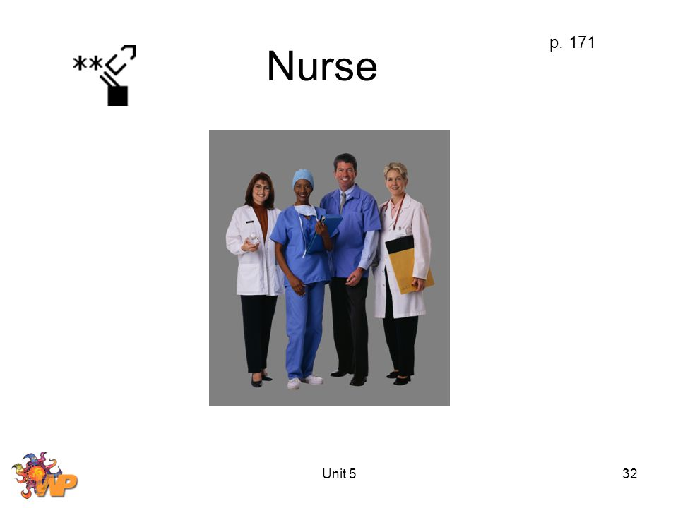 Unit 532 Nurse p. 171
