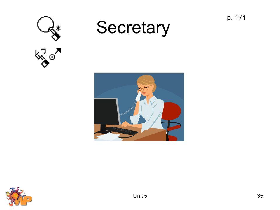 Unit 535 Secretary p. 171
