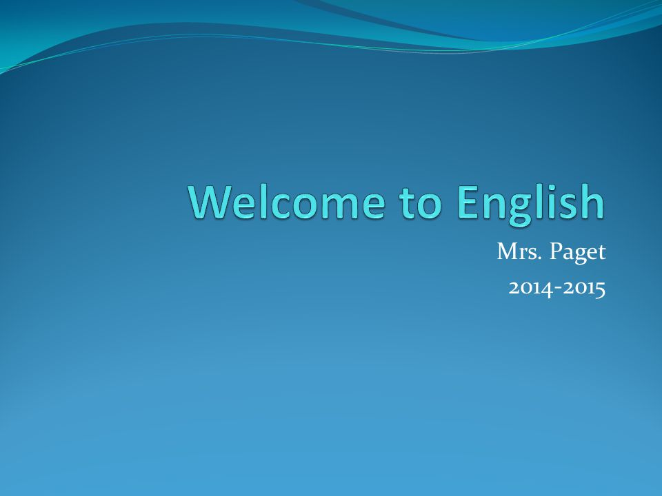 Mrs. Paget 2014-2015
