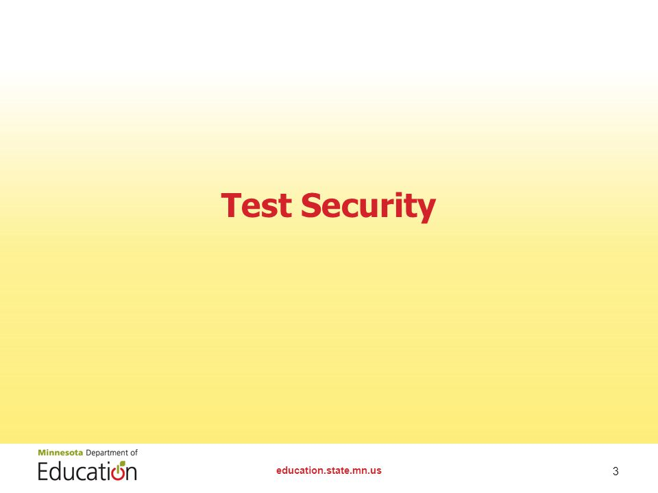 Test Security education.state.mn.us 3