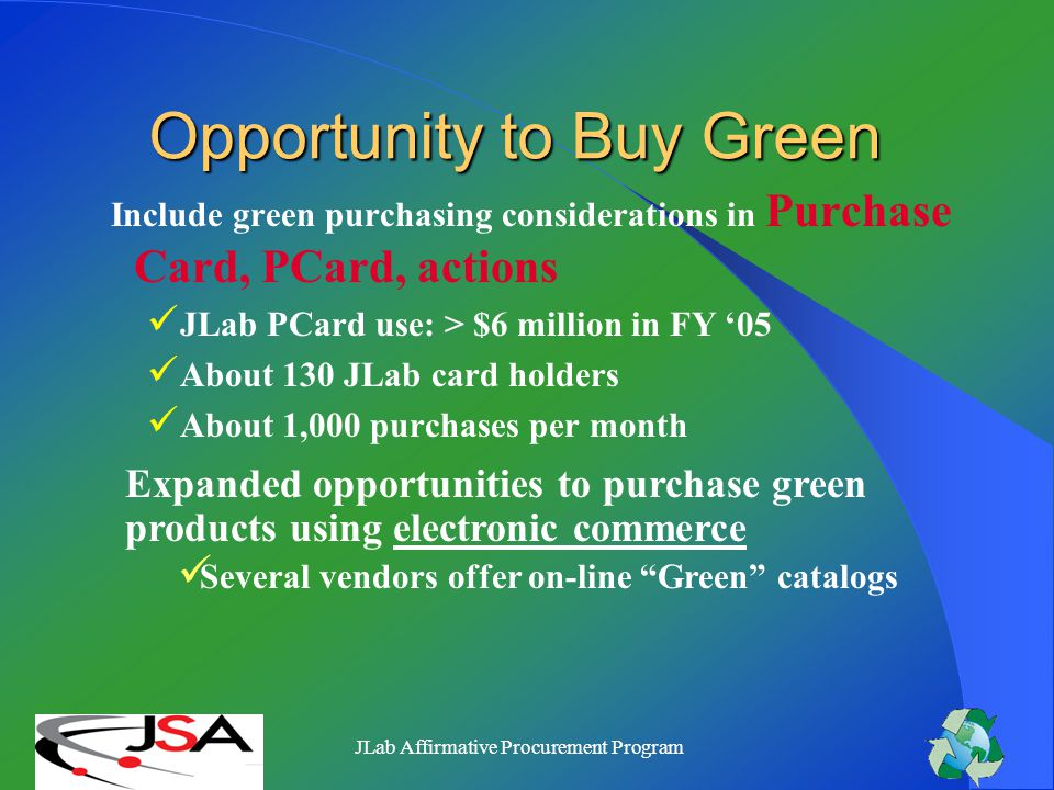 JLab Affirmative Procurement Program Green Purchasing Methods Purchase card opportunities Electronic commerce