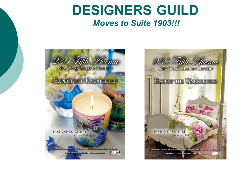 DESIGNERS GUILD Moves to Suite 1903!!!
