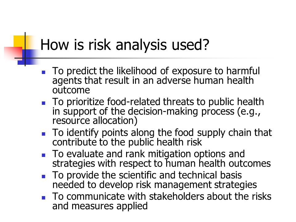 How is risk analysis used.