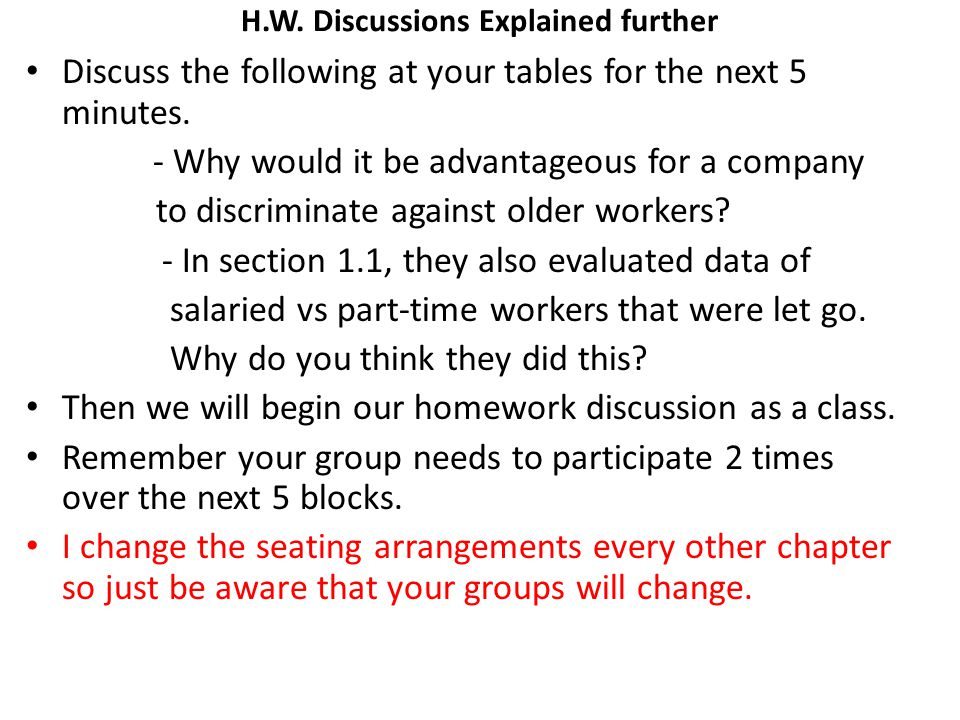 H.W. Discussions Explained further Discuss the following at your tables for the next 5 minutes. - Why would it be advantageous for a company to discri