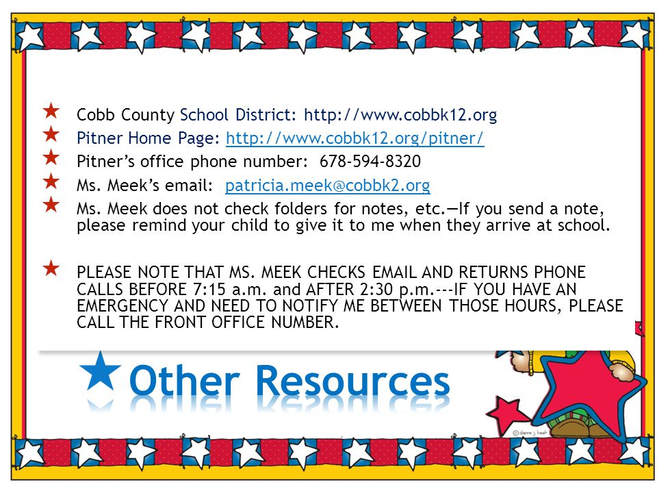  Cobb County School District:    Pitner Home Page:    Pitner's office phone number:  Ms.