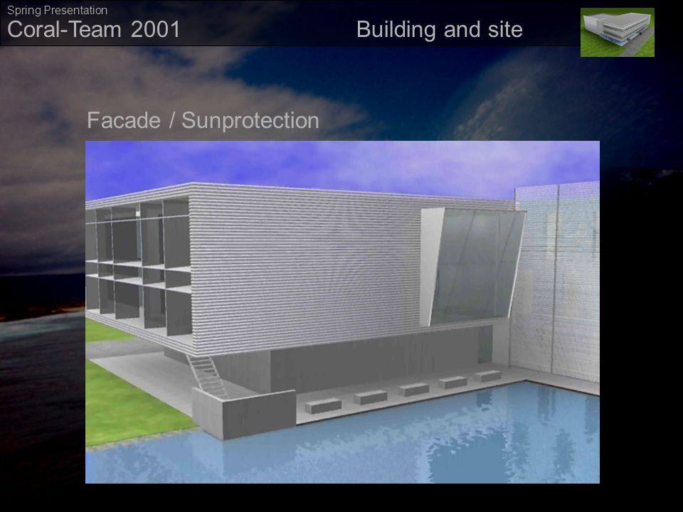 ` Coral-Team 2001 Spring Presentation Movie02 OutsideMovie02 Outside Building and site Facade / Sunprotection