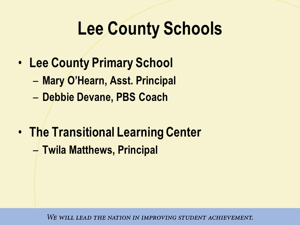 Lee County Schools Lee County Primary School – Mary O'Hearn, Asst.