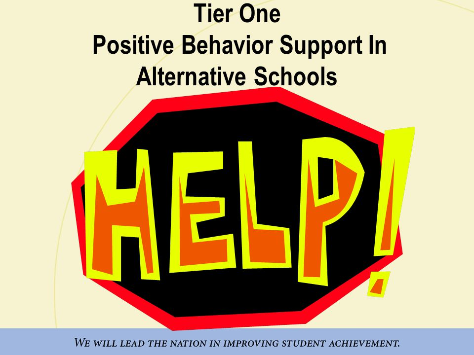 PBS PURPOSE To facilitate positive behavior changes in our students and staff.