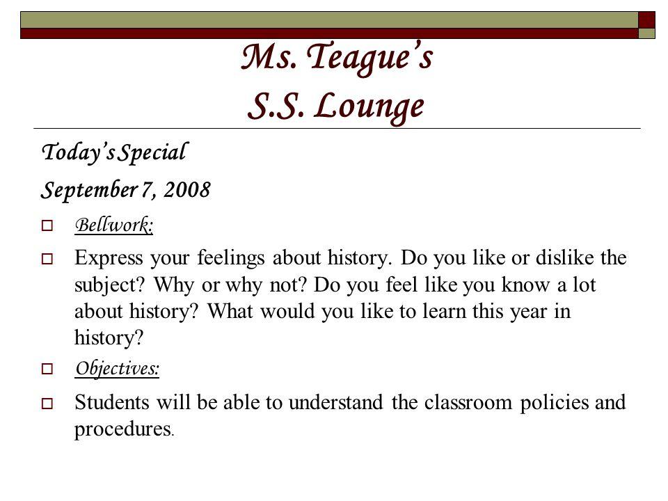 Ms. Teague's S.S.