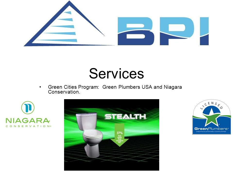 Services Green Cities Program: Green Plumbers USA and Niagara Conservation.