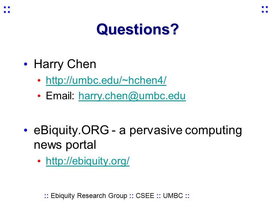:: Ebiquity Research Group :: CSEE :: UMBC :: :: :: Questions.