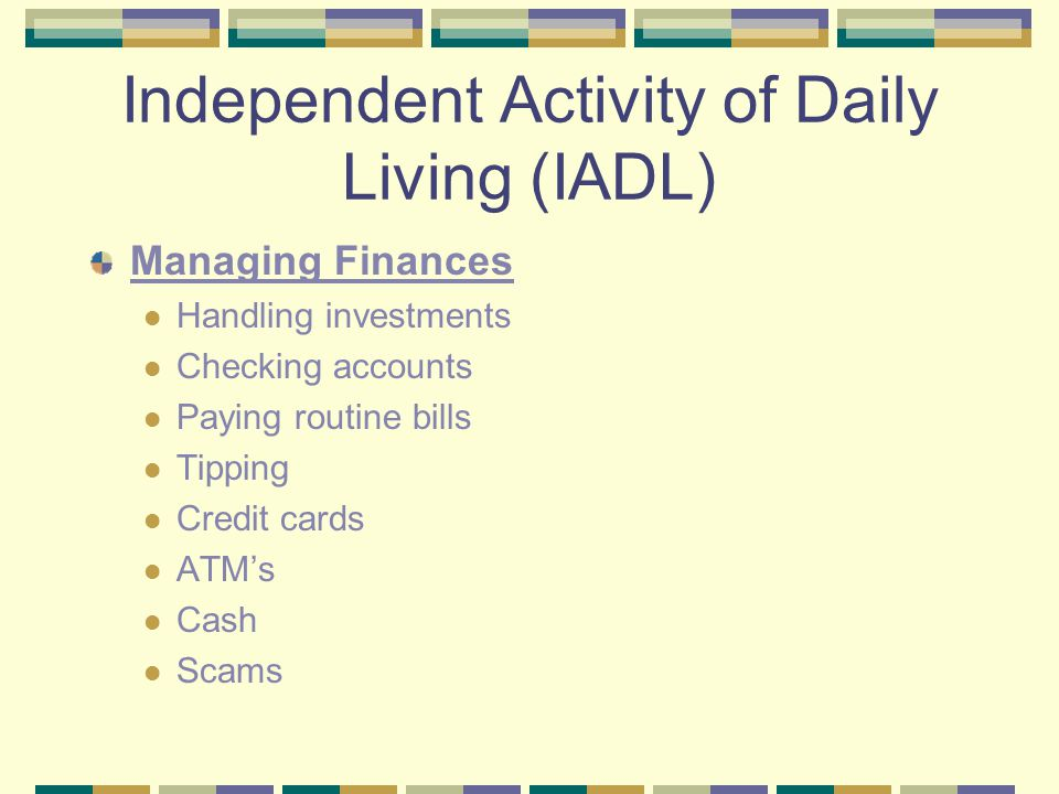 Independent Activities of Daily Living Working
