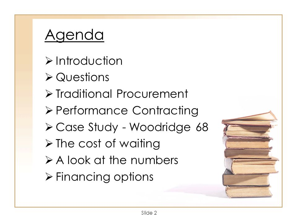Slide 3 Questions????.Have you been deferring work on your buildings.
