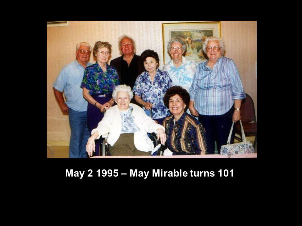 May 2 1995 – May Mirable turns 101