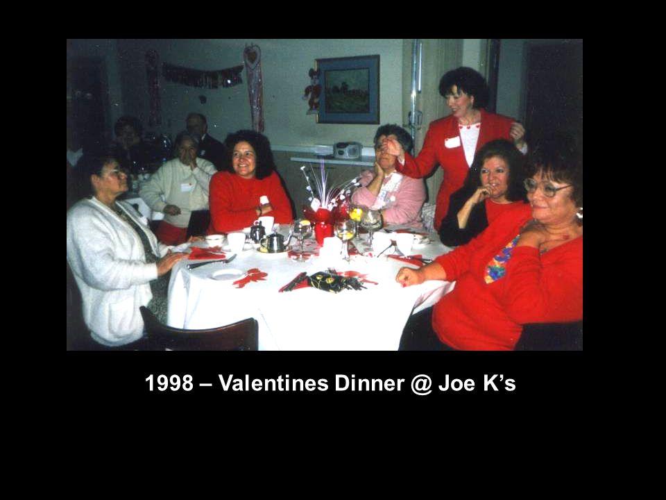 1998 – Valentines Dinner @ Joe K's