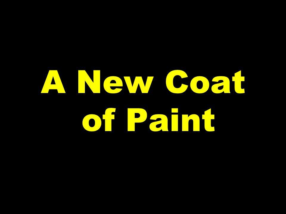 A New Coat of Paint