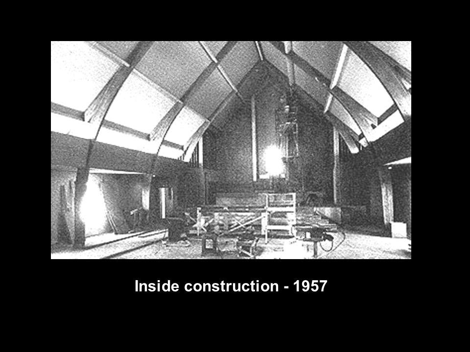 Inside construction - 1957