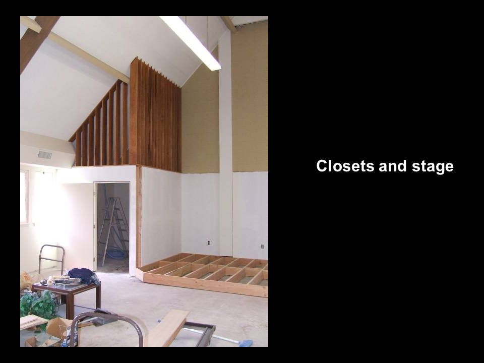 Closets and stage