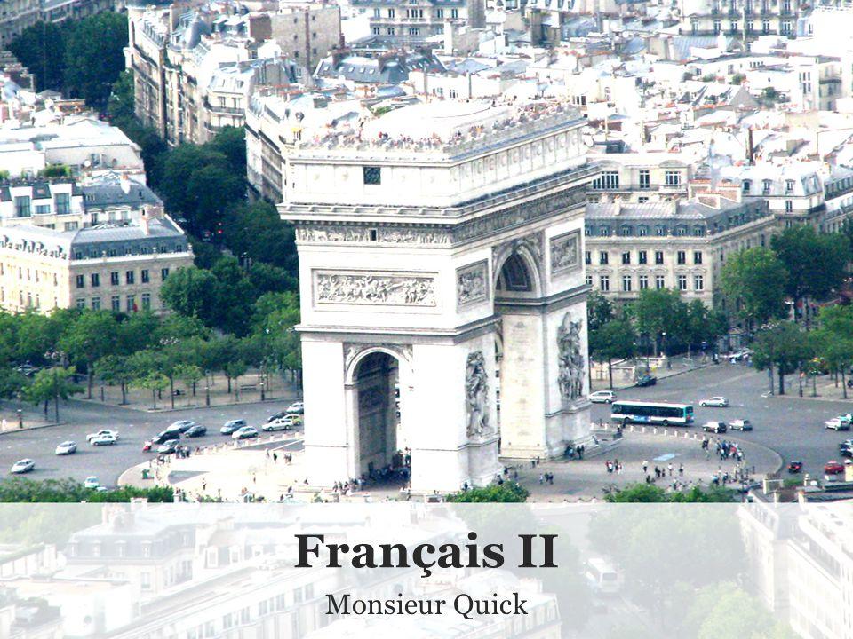 Français II Monsieur Quick