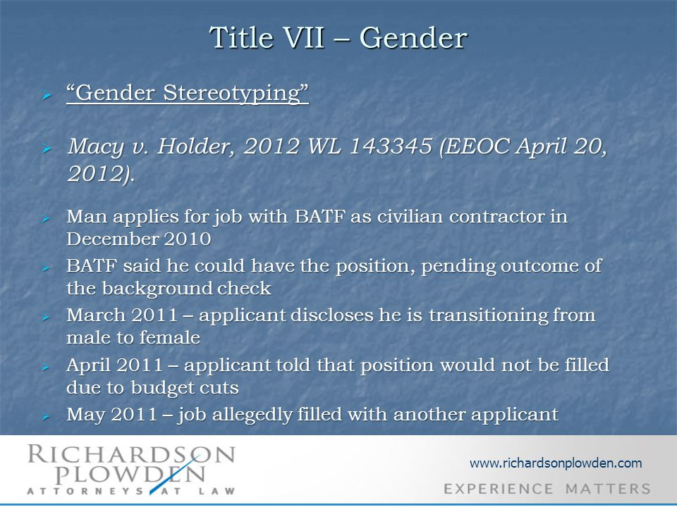 Title VII – Gender  Gender Stereotyping  Macy v.