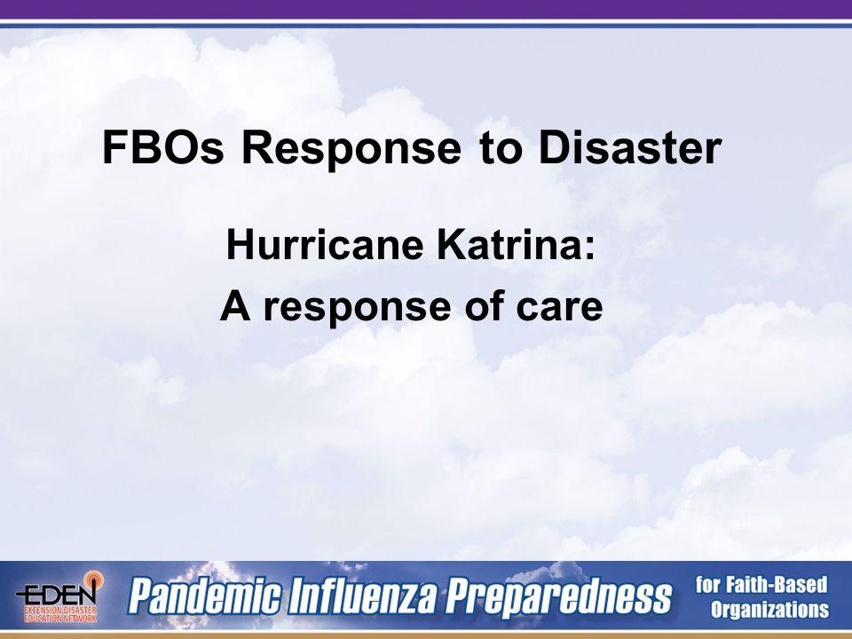 Hurricane Katrina: A response of care FBOs Response to Disaster