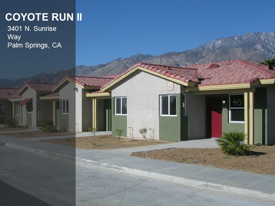 COYOTE RUN II 3401 N. Sunrise Way Palm Springs, CA