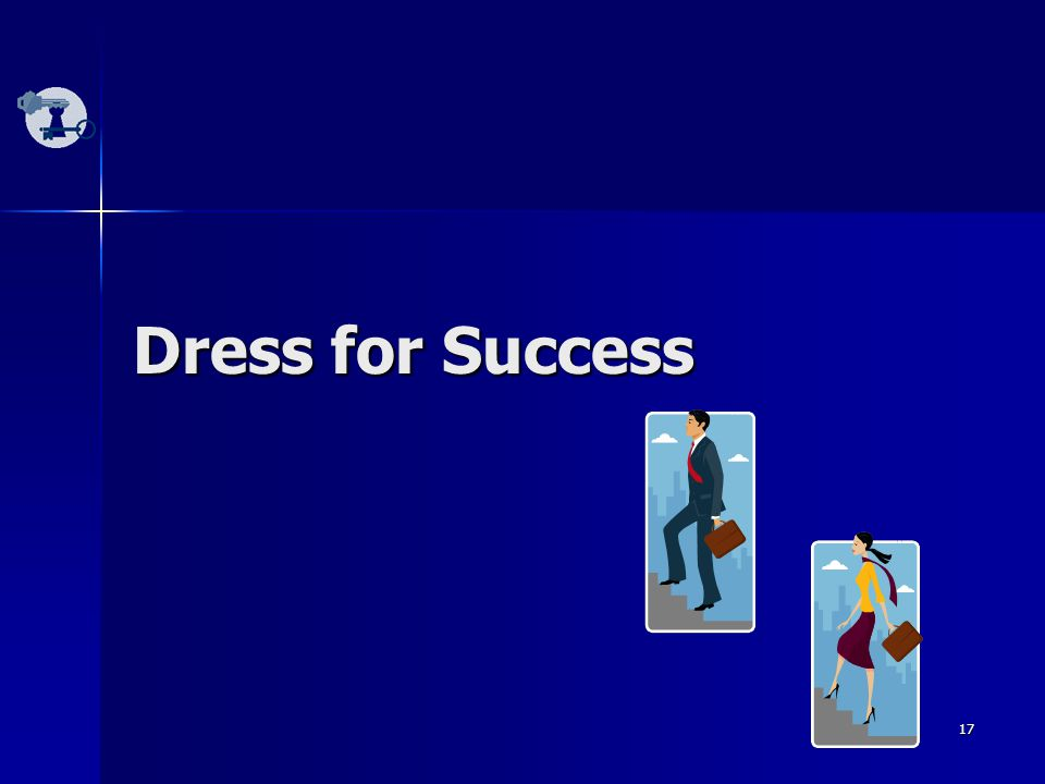 17 Dress for Success