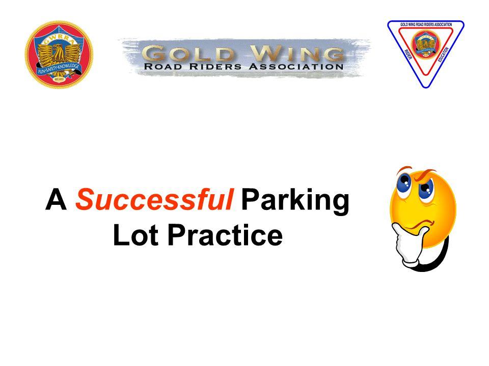 A Successful Parking Lot Practice