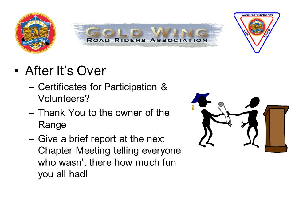 After It's Over –Certificates for Participation & Volunteers.