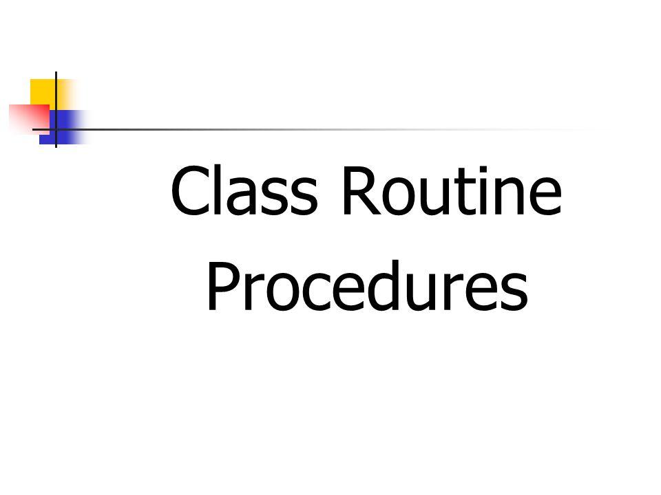Class Routine Procedures