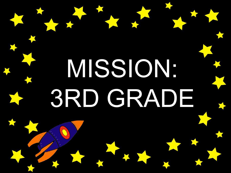 MISSION: 3RD GRADE