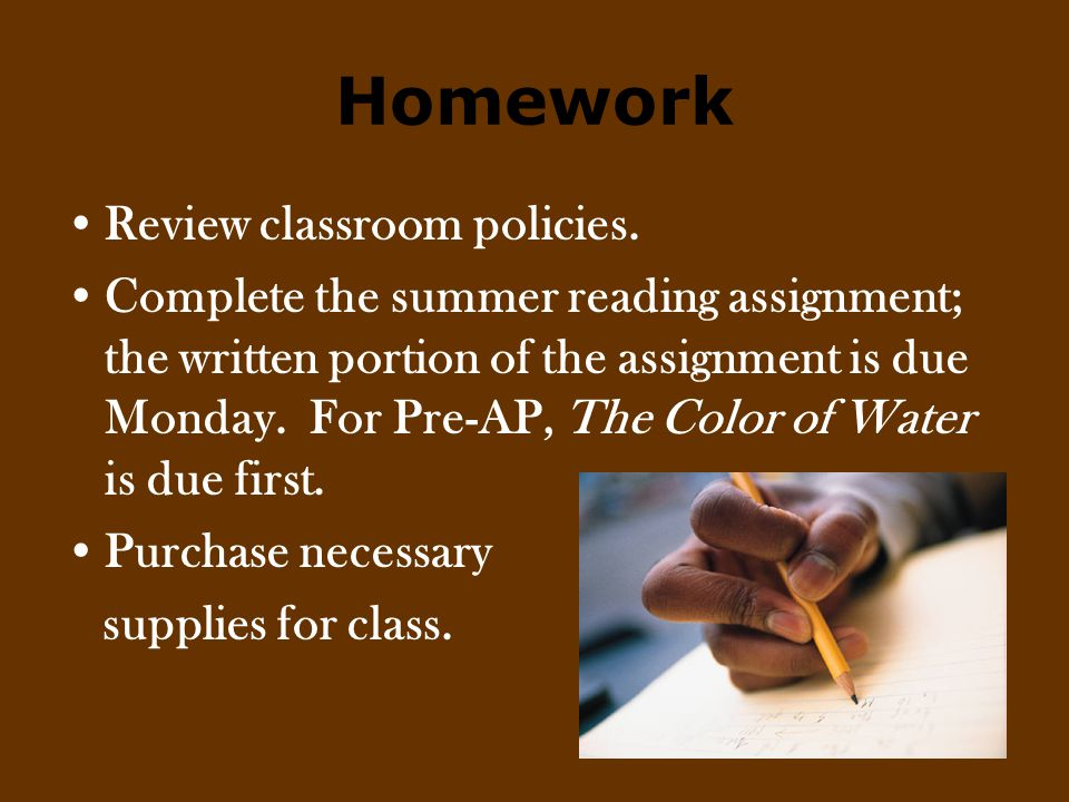 Homework Review classroom policies.