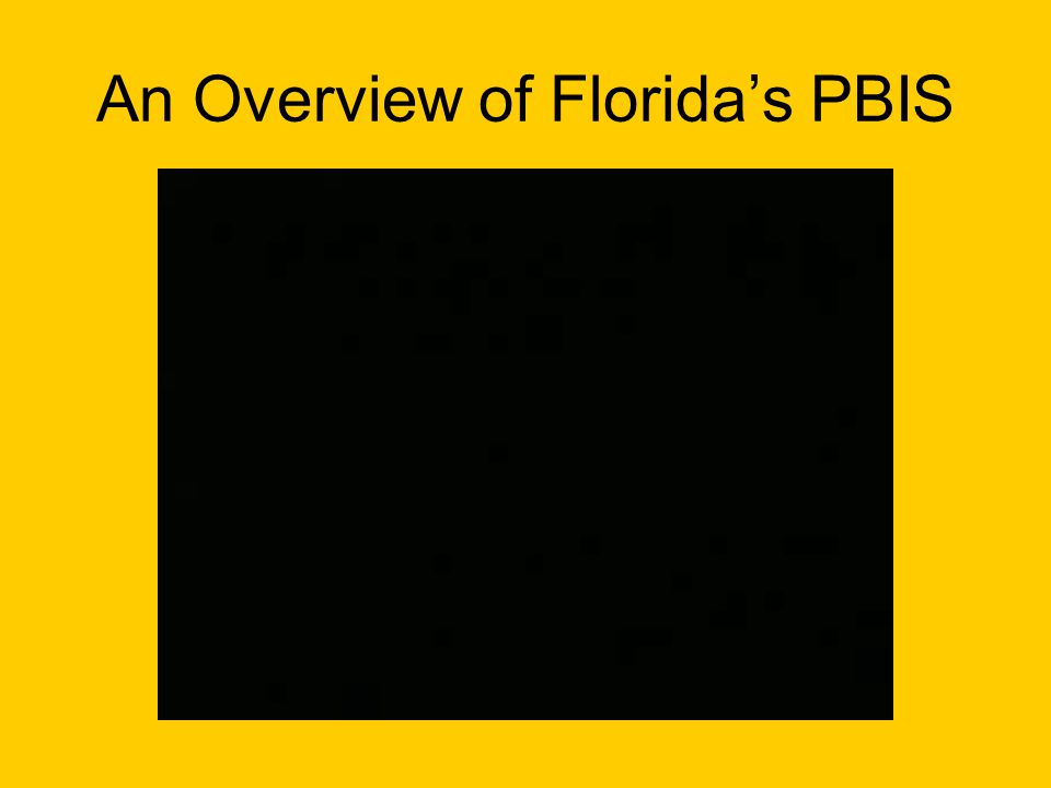 An Overview of Florida's PBIS