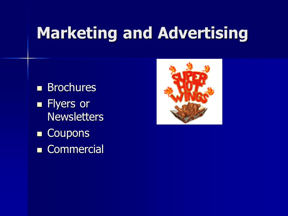Marketing and Advertising Brochures Brochures Flyers or Newsletters Flyers or Newsletters Coupons Coupons Commercial Commercial