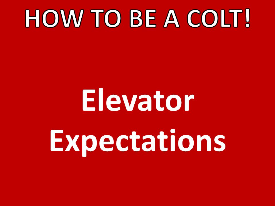 Elevator Expectations