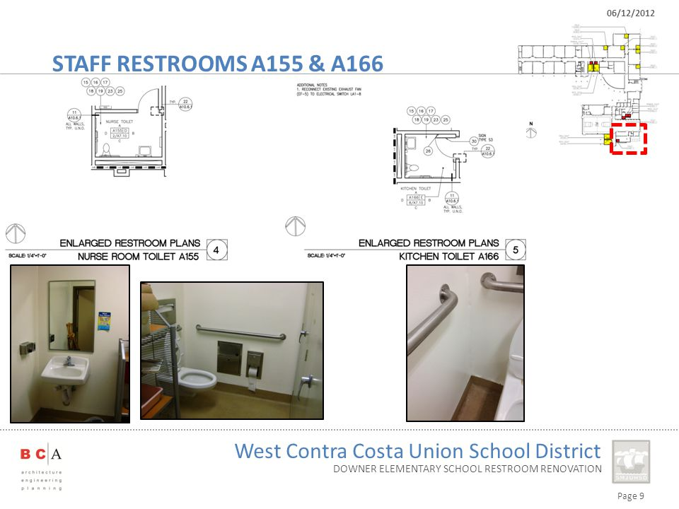 Page 9 West Contra Costa Union School District 06/12/2012 DOWNER ELEMENTARY SCHOOL RESTROOM RENOVATION STAFF RESTROOMS A155 & A166