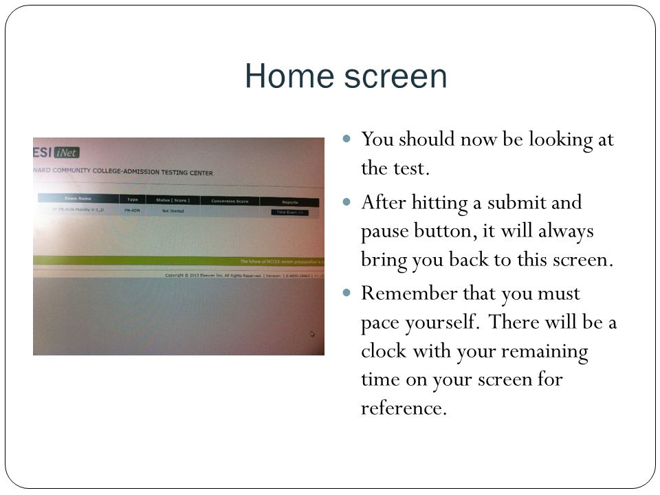 Home screen You should now be looking at the test.