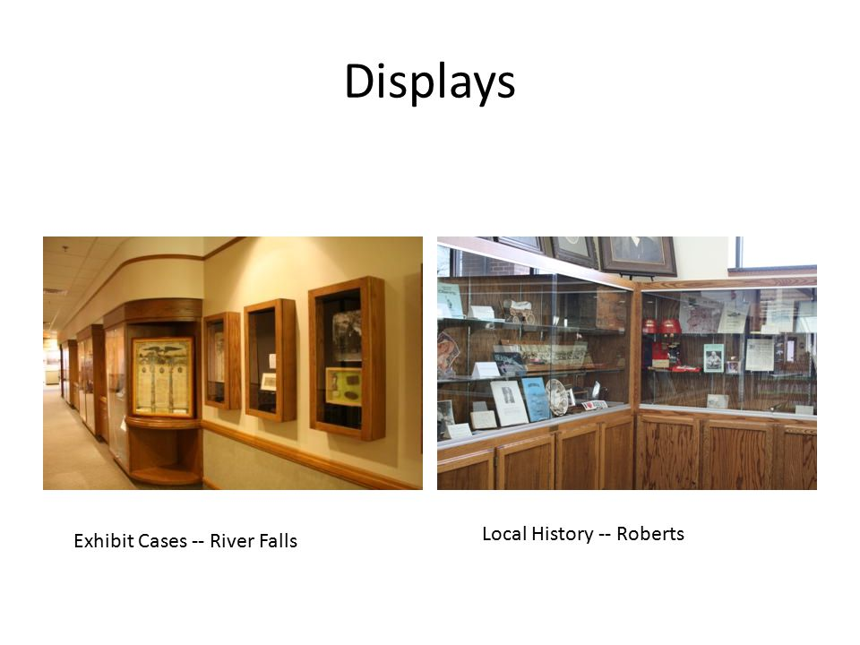 Displays Exhibit Cases -- River Falls Local History -- Roberts