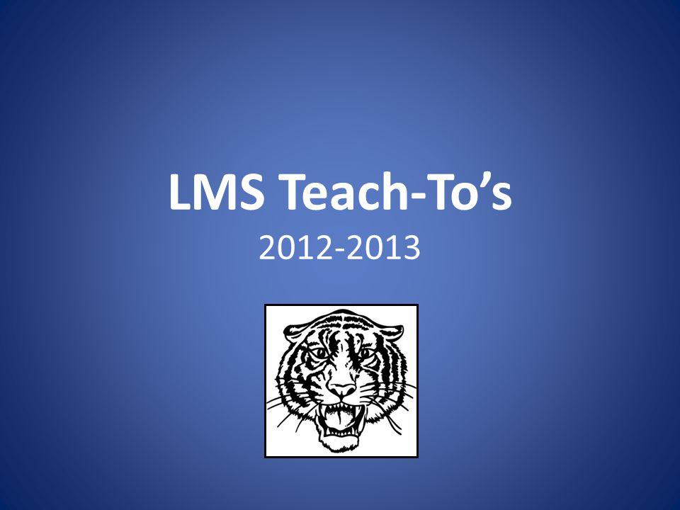 LMS Teach-To's 2012-2013