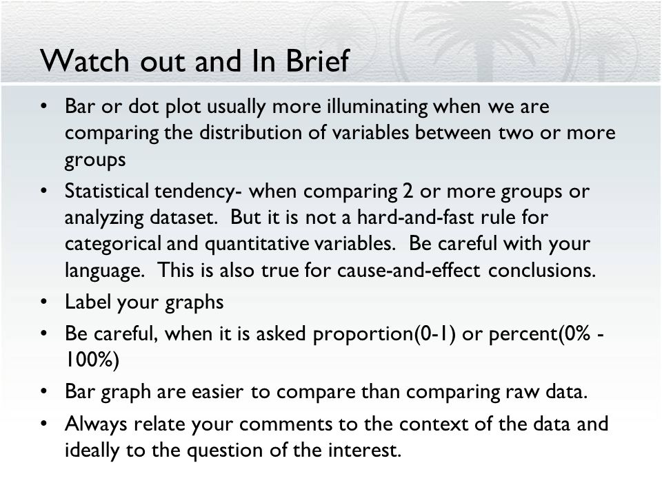 Activity 2-4: Buckle Up (page 19) What type of variable? Create visual display DOTPLOT, useful method for displaying small datasets of quantitative va