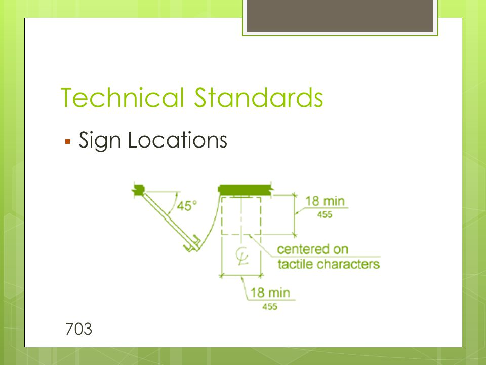 Technical Standards  Sign Locations 703
