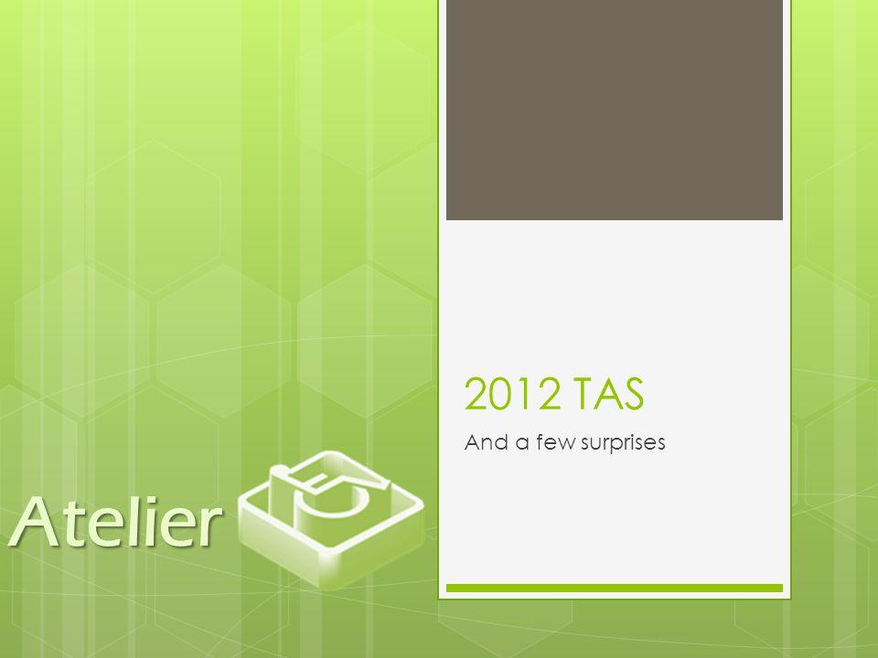 2012 TAS And a few surprises Atelier