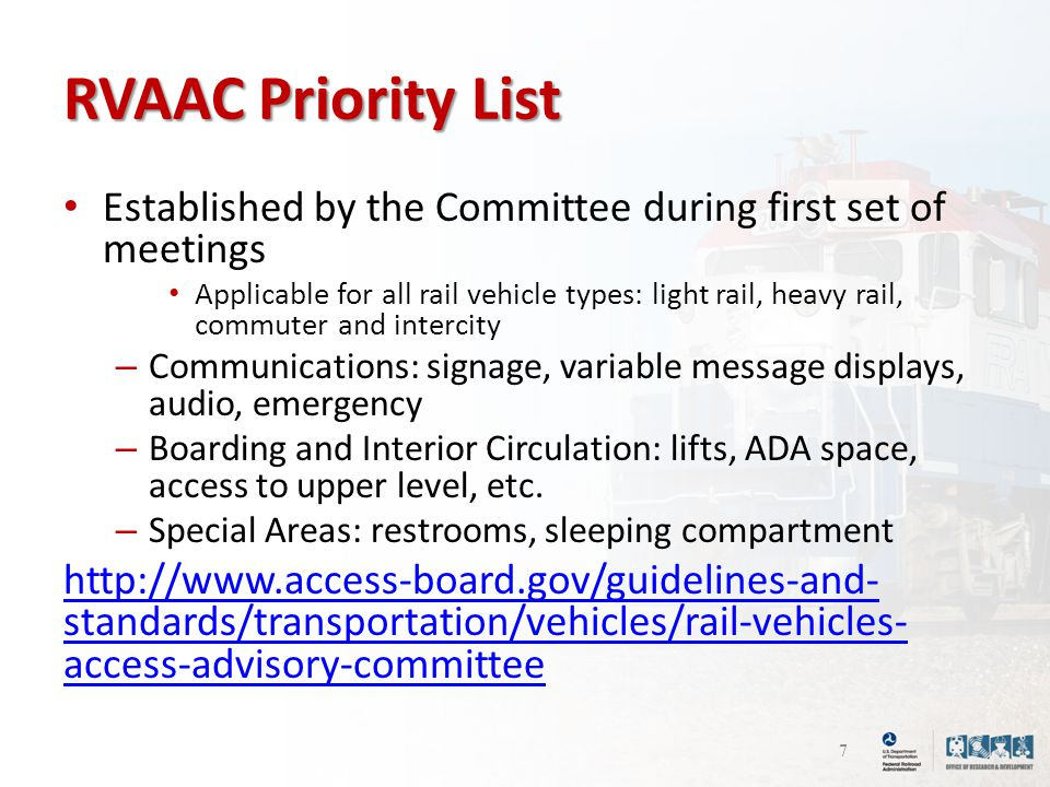 RVAAC Priority List Established by the Committee during first set of meetings Applicable for all rail vehicle types: light rail, heavy rail, commuter