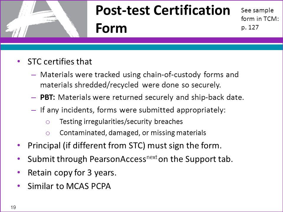 STC certifies that – Materials were tracked using chain-of-custody forms and materials shredded/recycled were done so securely.