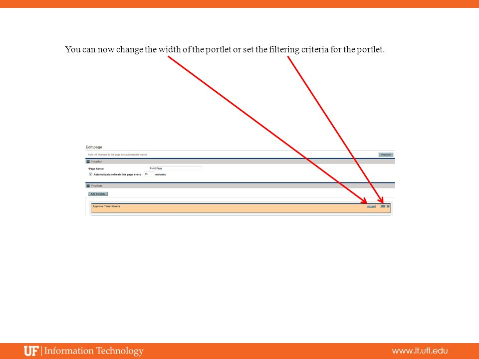 www.it.ufl.edu You can now change the width of the portlet or set the filtering criteria for the portlet.