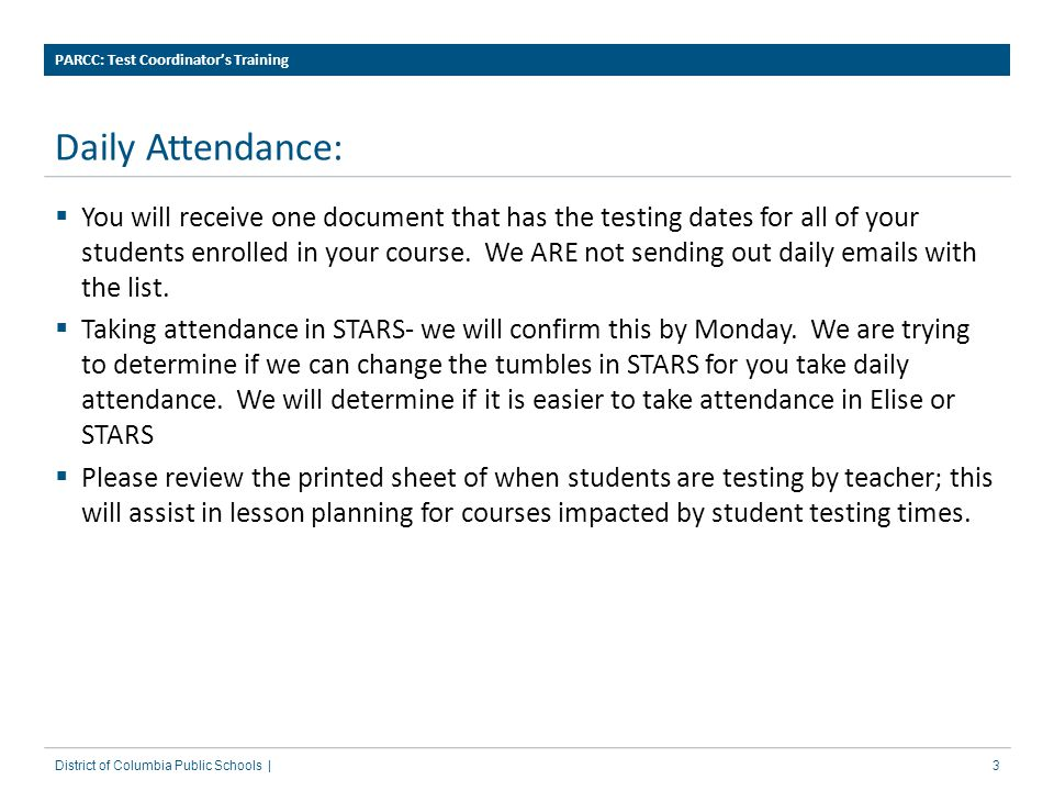 24 PARCC Test Administration: Pearson Access Next PARCC: Test Coordinator's Training District of Columbia Public Schools | If I only need to press Start to begin the session, how will students be able to access individual units.