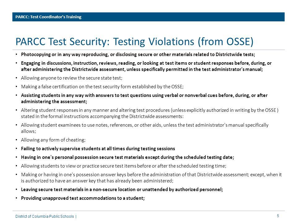 16District of Columbia Public Schools | PARCC: School-Level Training Section 2: Pearson Access Next for Test Administrators
